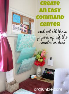 Create an Organized Command Center for Your Home at I'm an Organizing Junkie blog