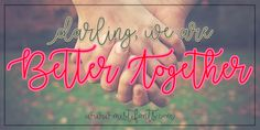 Better Together Font by Misti's Fonts.