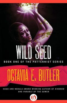 Wild Seed by Octavia Butler