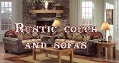 Rustic Couch & Sofas, the Best Leather Living Room love Seats of 2017!