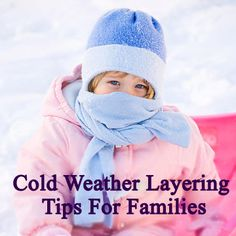 Rule of thumb: Dress a child in one more layer than an adult would wear in the same conditions. More winter safety tips: http://www.parents.com/fun/activities/rules-for-safe-snow-days/?socsrc=pmmpin112812wwfLayering#page=2