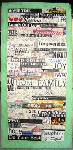 Nice collage with cutouts in different fonts with positive messages for girls/daughters.