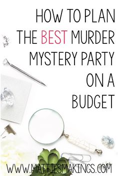 How to plan the perfect Murder Mystery Party. Find out everything you need in order to have a really fun party with little time and money! Mystery Dinner Party, Dinner Party Games, Murder Mystery Games, Murder Mysteries, Mystery Novels, Cozy Mysteries, Halloween Games Adults, Halloween Party, Sweet Sixteen