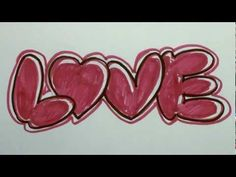 How to Draw Graffiti Letters - LOVE in Bubble Letters