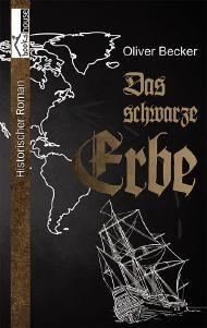 """Leserunde zu """"Das schwarze Erbe"""" von Oliver Becker. Die Bewerbungsphase endet am 09.07.2014."""