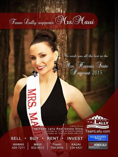 Team Lally supports Mrs. Maui! Watch her at the Mrs. Hawaii State Pageant 2015 to be held Sunday, 5pm at the Neal S. Blaisdell Center.