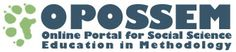 OPOSSEM, the Online Portal for Social Science Education in Methodology, is an online community and repository for sharing of various resources for teaching social science research methods among educators in secondary, undergraduate, and postgraduate settings.