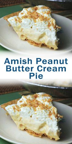 Amish' is referred to as being plain, but there is nothing 'plain' about this creamy, dreamy Amish Peanut Butter Cream Pie! Best Dessert Recipes, Desert Recipes, Easy Desserts, Cookie Recipes, Delicious Desserts, Yummy Food, Holiday Recipes, Peanut Butter Cream Pie, Peanut Butter Desserts