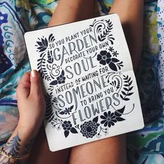 So you plant your garden decorate your own soul - Instead of waiting for someone to bring you flowers . From a beautiful lettering work by __ Featured by Learning stuffs via: www. Hand Lettering Quotes, Creative Lettering, Types Of Lettering, Lettering Design, Poem Design, Typo Design, Lettering Art, Typography Quotes, Design Art