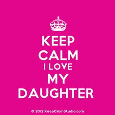 I have the best daughter ever!!!!