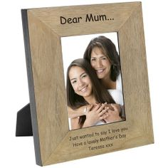 Engraved My Mums Lovely Wood Photo Frame - from Personalised Gifts Shop - ONLY Engraved Gifts, Personalised Gifts, Wood Photo, Say I Love You, Solid Oak, Frames, Search, Day, Shop