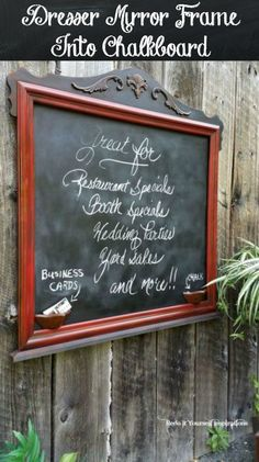 Dresser mirror frame upcycled to a chalkboard