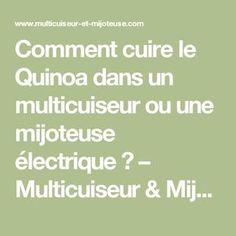 Comment cuire le Quinoa dans un multicuiseur ou une mijoteuse électrique ? – Multicuiseur & Mijoteuse