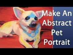Secret Technique for Painting Easy, Abstract Pet Portraits - YouTube