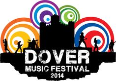 Friday 18th - Sat 19th - Sun 20th July 2014  All over Dover  http://www.dovermusicfestival.co.uk/