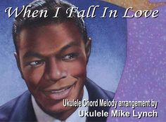 """Full Ukulele performance and tutorial of """"WHEN I FALL IN LOVE"""" by Ukulele Mike Lynch as seen and heard on VIMEO According to Wikipedia: """"When I Fall in Love"""" is a popular song, written by Victor Yo..."""