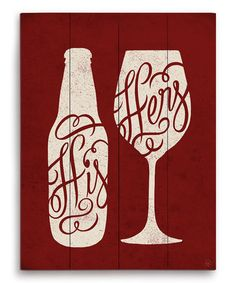 Another great find on #zulily! His & Hers Vino Wall Art #zulilyfinds
