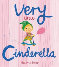 Very Little Cinderella [due in 2015]