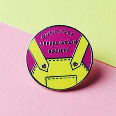 Dungaree Appreciation Society Pin Badge