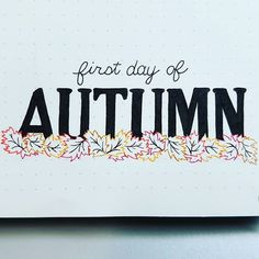 It's the first day of Autumn! Even though it will be 86 today, I'll drink some hot apple cider to celebrate! #bujocommunity #bulletjournaljunkie #bulletjournaljunkies #bulletjournal #bulletjournaling #bujojunkies #bujojunkie #bujo #bulletjournalspread #doodle #firstdayoffall #autumn