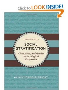 Social Stratification: Class, Race, and Gender in Sociological Perspective Social Stratification, Proud Of You, Sociology, Perspective, Gender, David, Racing, Amazon, Books
