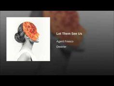 Agent Fresco: Destrier ℗ Long Branch Records Released on: 2015-08-07