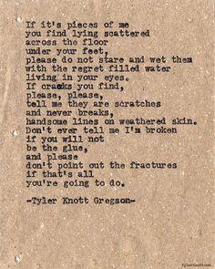 Typewriter Series #565by Tyler Knott Gregson