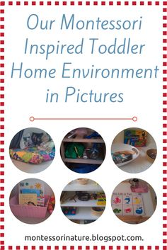 Montessori Nature: Our Montessori Inspired Toddler Home Environment in Pictures.