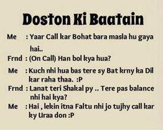 Doston ki baatain..... that's call a true friendship