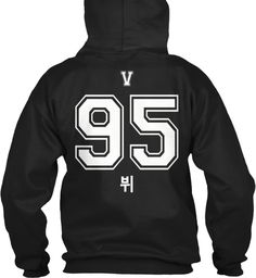 V 1995 Bts Bangtan Boys Member Name Black Sweatshirt Back    Do you like V ? The member of BTS Kpop? If you like it, so you can add this hoodie as yours.  Make it yours.  :)    100% Printed in the USA.  Not available in stores    TIP: SHARE it with your friends, order   together and save on shipping.