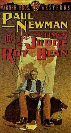"""THE LIFE AND TIMES OF JUDGE ROY BEAN"""" (1972) PAUL NEWMAN, WALTER HUSTON, AVA GARDENER"""