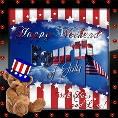 Wish anyone a happy of July weekend with hugs and love! Free online Happy Weekend ecards on of July 4th Of July Gifs, Fourth Of July Quotes, 4th Of July Images, 4th Of July Fireworks, Happy Labor Day, Happy Weekend, Happy Fourth Of July, July 4th, Holiday Gif