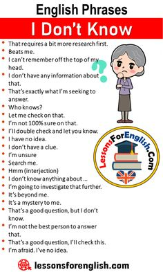 English Speaking Tips, English Phrases – I Don't Know That requires a bit more research first. Beats me. I can't remember off the top of… English Learning Spoken, English Speaking Skills, Teaching English Grammar, English Writing Skills, Book Writing Tips, Learn English Words, English Language Learning, Writing Words, English Lessons