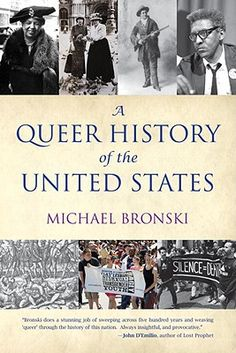 A queer history of the United States / by Michael Bronski
