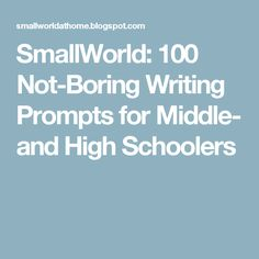 Persuasive speech topics for teens classroom ideas pinterest smallworld 100 not boring writing prompts for middle and high schoolers fandeluxe Images
