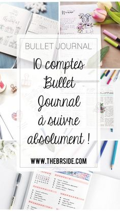Inspirations Bullet Journal 10 accounts to observe urgently