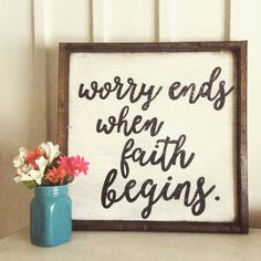 worry ends when faith begins wood sign with wood frame/ inspirational/ caligraphy/ typography/ hand painted by RusticBarndecor on Etsy