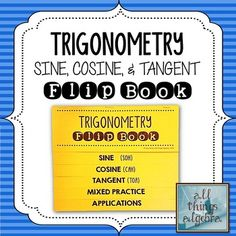 Right Triangle Trigonometry Flip Book {Sine, Cosine, and Tangent} Math School, High School Classroom, Future Classroom, Teaching Geometry, Teaching Math, Teaching Ideas, Advance Math, Traditional Books, Right Triangle