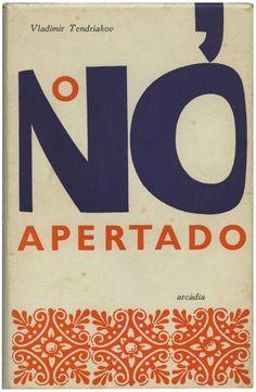 O nó apertado, Vladimir Tendriakov, Arcádia Editora, design Sebastião Rodrigues, 1963