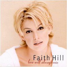 faith hill short hairstyles | Faith Hill — Love Will Always Win Lyrics