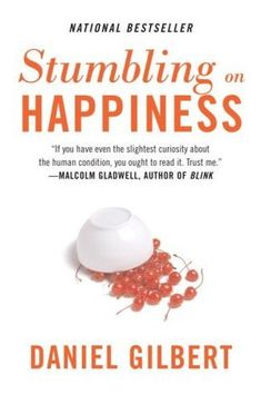 Cover image for Stumbling on Happiness by Daniel Gilbert. Do you suck at predicting what will make you happy? Daniel Gilbert explains why. Malcolm Gladwell, The Heat, Durham, What Makes You Happy, Are You Happy, What Makes You Unique, Reading Lists, Book Lists, Reading Time