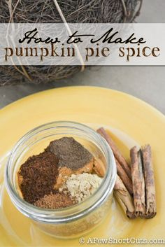 How to Make Pumpkin Pie Spice Recipe Perfect for FALL!