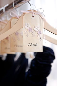 DIY Bridesmaid's Dress Hanger Tags..I guess i would write personal messages to my girls... :D :D <3 eee