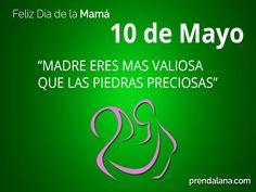 Feliz Día Mamá.