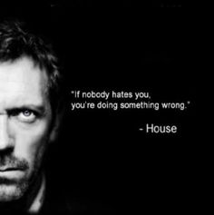 Super quotes about strength wallpaper dr. who ideas Dr House Quotes, Life Quotes Love, Happy Quotes, True Quotes, Quotes To Live By, Funny Quotes, Gregory House, Favorite Quotes, Best Quotes