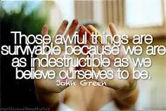 Like this. We are as indestructible as we believe ourselves to be!