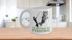 I'd Rather Be Fishing 11oz or 15oz White Coffee Mug
