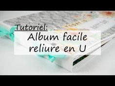 Tuto: album facile avec reliure en U – Miaoups Créations