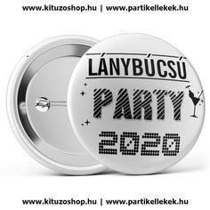 Lánybúcsú Party 2020 kitűző fehér