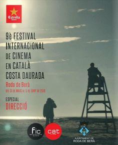 FIC-CAT 2016, 9è Festival Internacional de Cinema en català Costa Daurada (Roda de Barà). Des del 31 de maig fins al 5 de juny